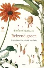 Stefano Mancuso , Reizend groen