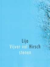 Lija  Hirsch Vijver vol stenen