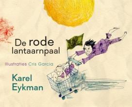 Karel  Eykman De rode lantaarnpaal