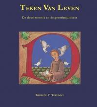 Bernard Tervoort , Teken van leven
