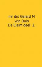 Gerard M. van Duin , De claim Deel 2 verraden vaders