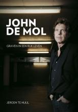Jeroen te Nuijl , John de Mol