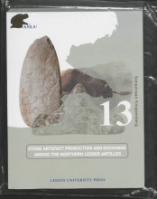 Sebastiaan Knippenberg , Stone Artefact Production and Exchange among the Lessen Antilles