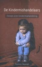 Thomas Heyman , De kindermishandelaars