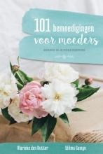 Marieke den Butter-Kommers, Wilma  Samyn-Oudshoorn 101 bemoedigingen voor moeders