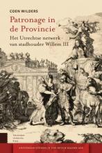 Coen Wilders , Patronage in de Provincie