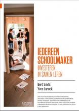 Yves Larock Bert Smits, Iedereen schoolmaker