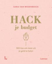 Sara Van Wesenbeeck , Hack je budget