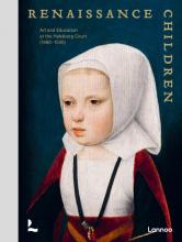 Anne-Marieke Willemsen Samuel Mareel  Till-Holger Borchert  Hilde De Ridder-Symoens, Renaissance children