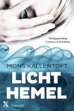 Mons Kallentoft , Lichthemel