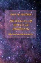 Paulus Peeters , De Weg naar boven is hobbelig