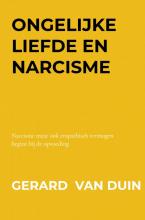 Gerard Van Duin , Ongelijke liefde en narcisme