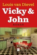 Louis van Dievel VAN DIEVEL*VICKY & JOHN