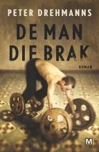 Peter  Drehmanns De man die brak