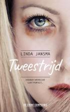 Linda Jansma , Tweestrijd