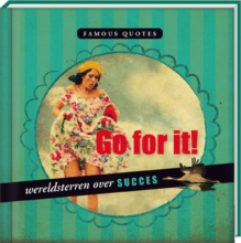 Go for it! - Wereldsterren over succes