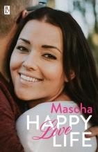 Mascha , Happy love life