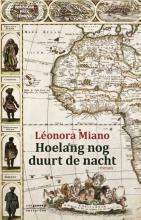 Miano, Léonora Hoelang nog duurt de nacht