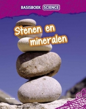Chris  Oxlade Basisboek Science - Stenen en mineralen