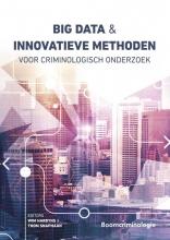 , Big data en innovatieve methoden voor criminologisch onderzoek