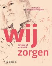 Herman van Hoogdalem Ieta Berghuis, Wij zorgen