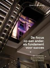 Victor J.E. Moussault , De focus op een ander als fundament voor succes
