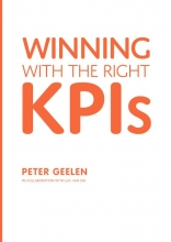 Peter Geelen , Winning With the Right KPIs
