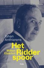 Johan Anthierens , Willem Elsschot. Het Ridderspoor