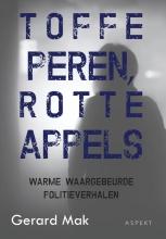 Gerard Mak , Toffe peren, rotte appels