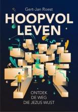 Gert-Jan Roest , Hoopvol leven