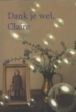 I. den Schrijver , Dank je wel Claire