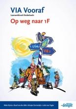 Rieke  Wynia, Ruud van den Belt, Lieke van Pagee VIA Vooraf leerwerkboek Nederlands
