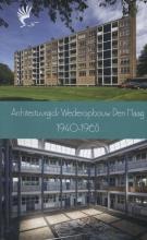 Wijnand  Galema VOM-reeks 2013 Architectuurgids wederopbouw Den Haag 1940-1965