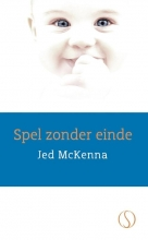 Jed McKenna , Spel zonder einde
