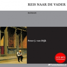Dijk, Peter J. van Reis naar de vader
