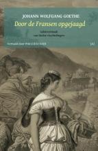 Johann Wolfgang Goethe , Door de Fransen opgejaagd