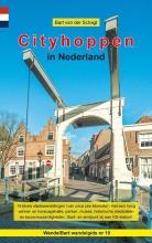 Bart van der Schagt , Wandelgids Cityhoppen in Nederland