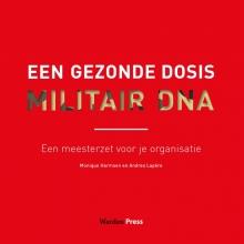 Andrea Lapère Monique Harmsen, Een gezonde dosis militair DNA