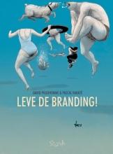 David  Prudhomme, Pascal  Rabaté Leve de branding!