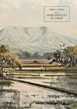 Robert Mokken , Mijn oorlogstijd in Indië