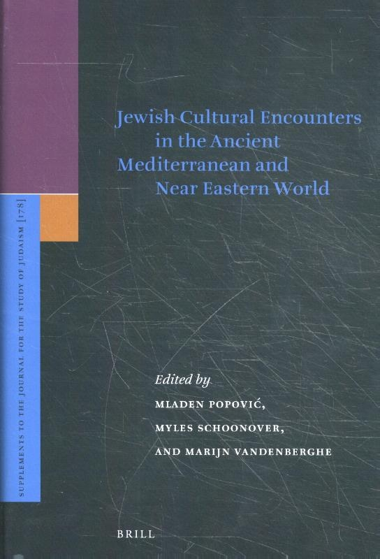 ,Jewish Cultural Encounters in the Ancient Mediterranean and Near Eastern World