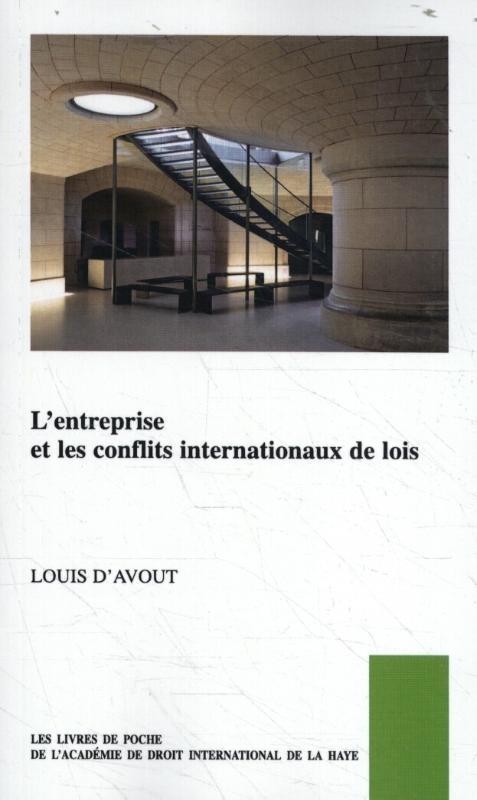 Louis D'Avout,L'entreprise et les conflits internationaux de lois