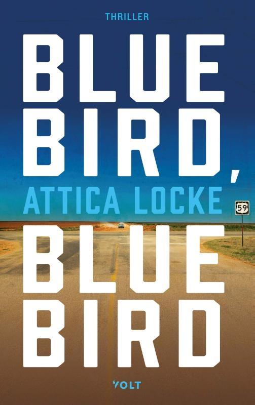 Attica Locke,Bluebird, bluebird