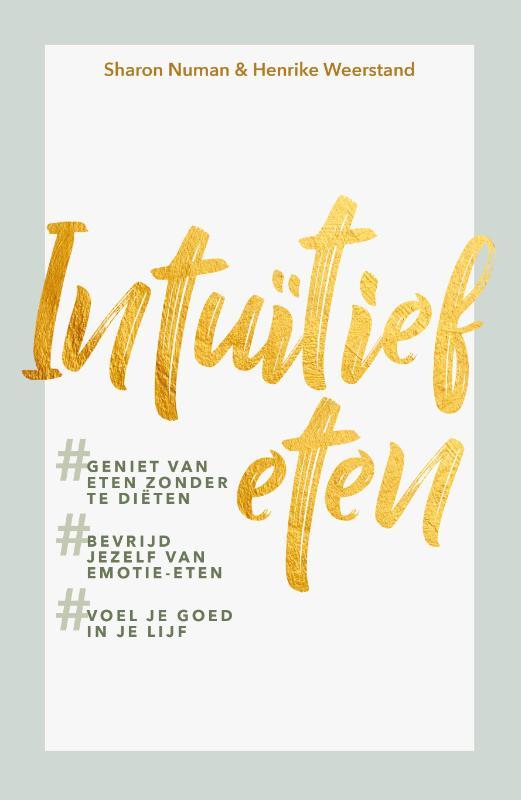 Sharon Numan, Henrike Weerstand,Intuïtief eten