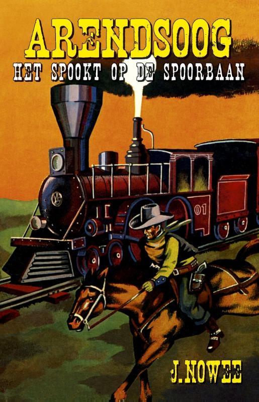 Jan Nowee,Het spookt op de spoorbaan!
