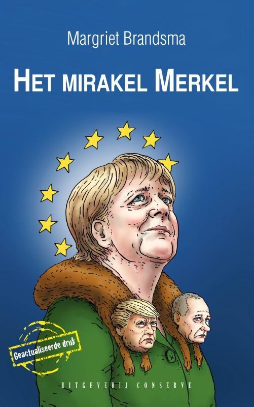 Margriet Brandsma,Het mirakel Merkel