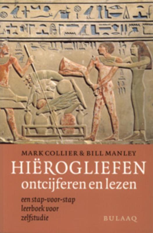 M. Collier, B. Manley,Hierogliefen ontcijferen en lezen