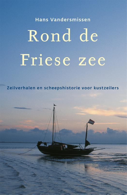 H. Vandersmissen,Rond de Friese Zee