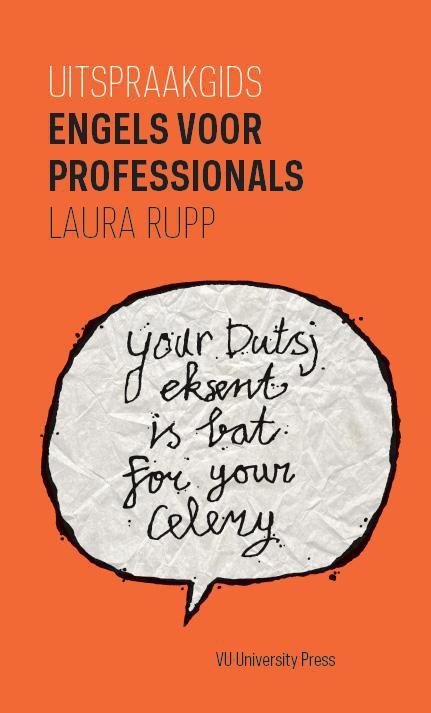 Laura Rupp,Uitspraakgids Engels voor professionals