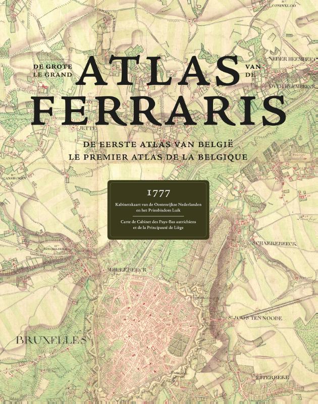 ,De Grote Atlas van Ferraris Le Grand Atlas de Ferraris